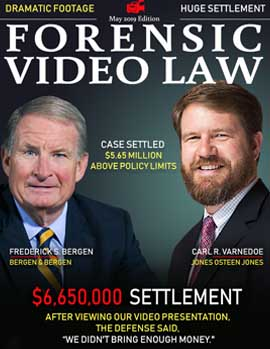 May 2019 Forensic Video Law Cover featuring attorneys Fred Bergen of Bergen & Bergen and Carl Varnedoe of Jones Osteen Jones