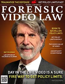 October Cover of Forensic Video Law Magazine Featuring Ray Coleman of Coleman Law Offices