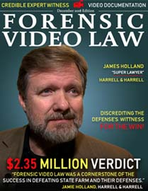December Cover of Forensic Video Law Magazine Featuring Jamie Holland of Harrell and Harrell