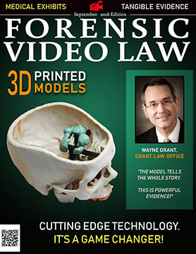 September Cover of Forensic Video Law Magazine introducing 3D Printed Medical Exhibits